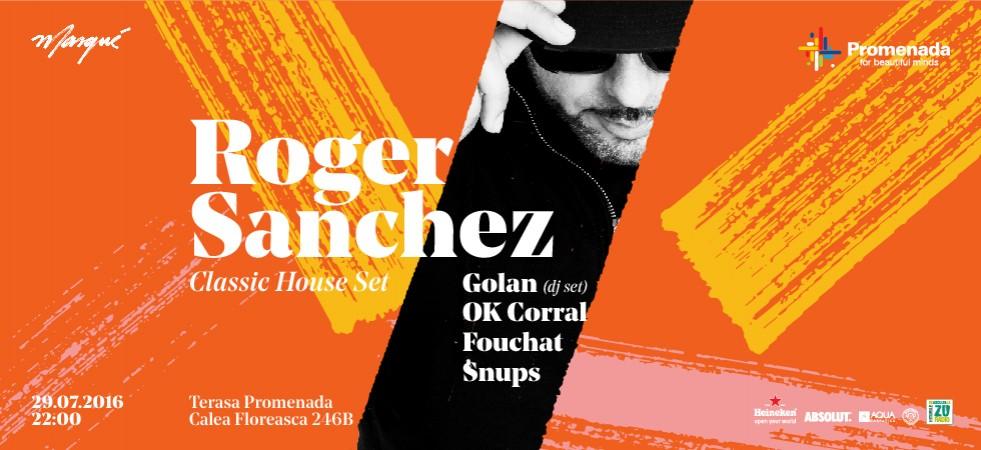 Roger Sanchez | Golan | Fouchat | OK Corral | Snups | #PePromenada