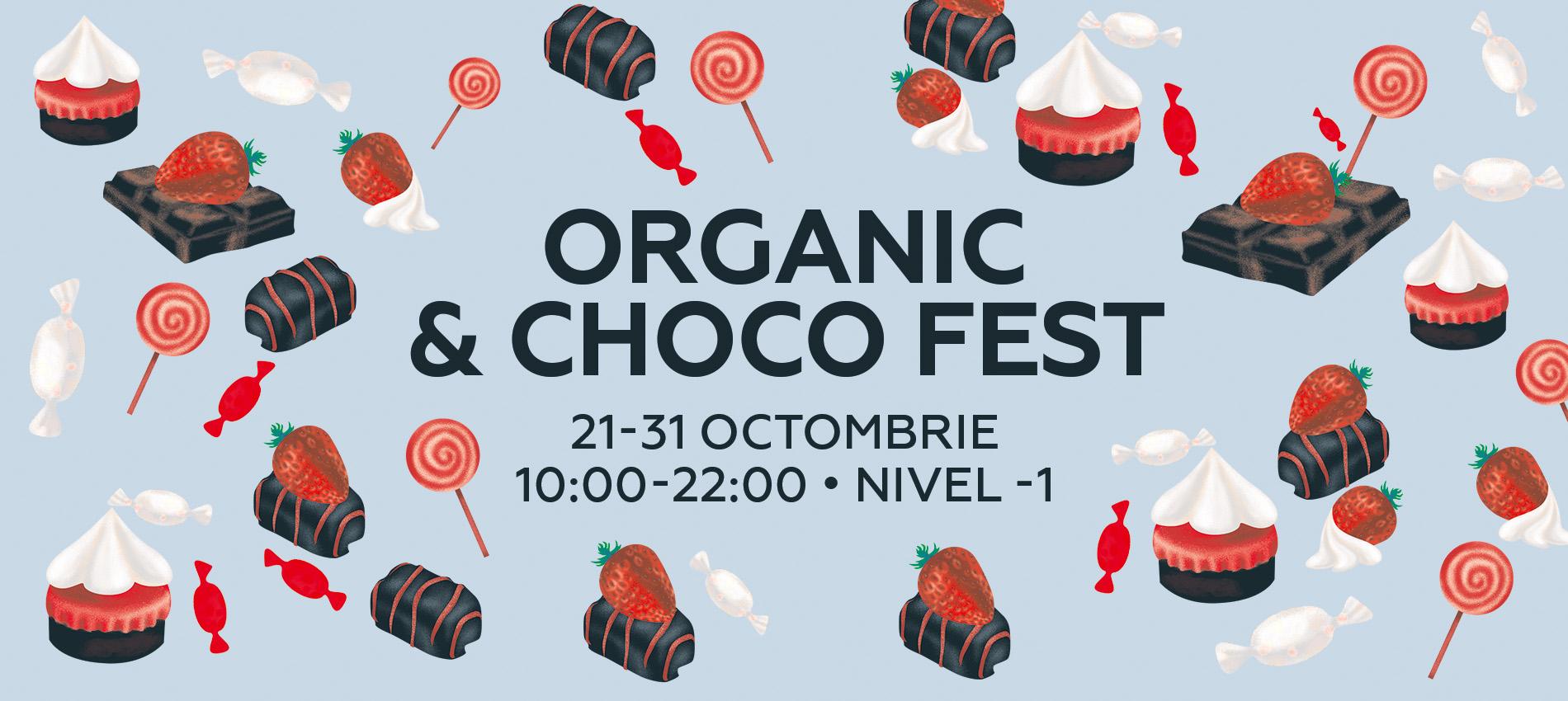 ORGANIC & CHOCO FEST: delicii dulci și cosmetice bio pentru toate vârstele