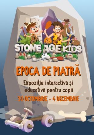 """Descoperă povestea epocii de piatră la expoziția interactivă """"Stone Age Kids""""!"""