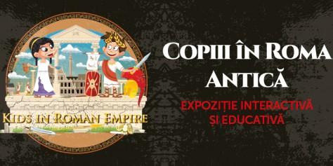 Roma Antică | Expoziție interactivă și educativă