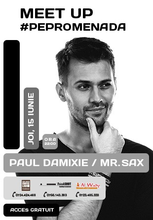 #PePromenada răsună cele mai cool beat-uri: Paul Damixie & Mr. Sax