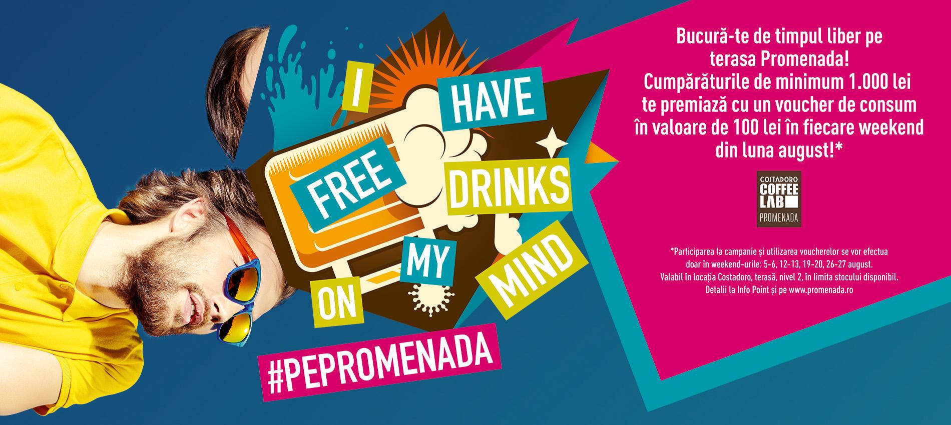 Decât caniculă, mai bine băuturi gratis #PePromenada