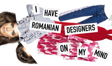 I have Romanian designers on my mind