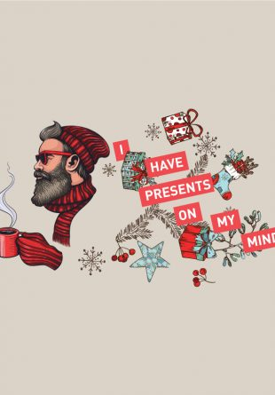 I HAVE PRESENTS ON MY MIND